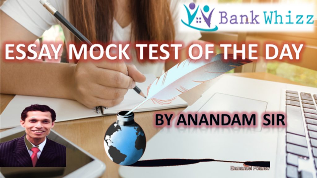 Essay mock test of the day 2