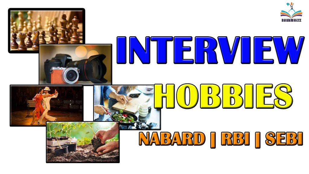 SEBI, RBI, NABARD Interview hobbies