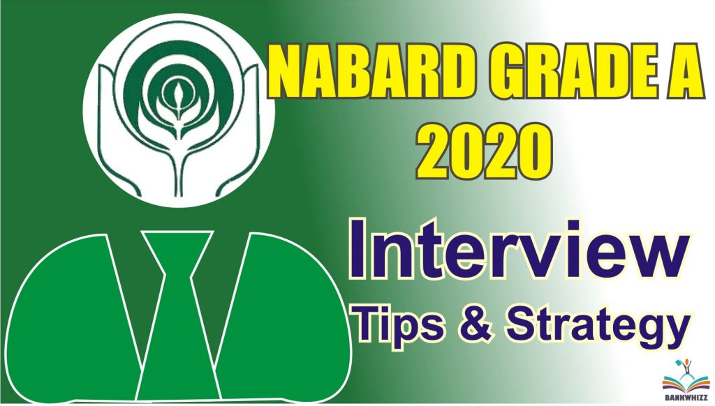 NABARD Grade A Interview Tips and Strategy