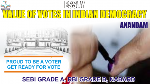 SEBI RABI NABARD ESSAY ON VALUE OF VOTES IN INDIAN DEMOCRACY