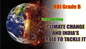 RBI Grade B Essay Writing on Climate Change