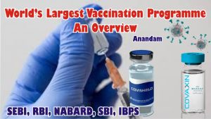 COVID 19 vaccination propgramme essay for SEBI, RBI, NABARD