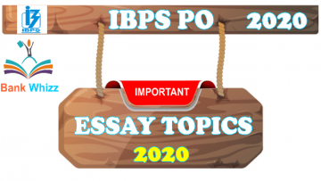 Most Important / Probable Essay Writing Topics for IBPS PO 2020