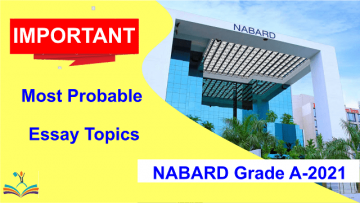 NABARD Grade A - 2021: Most Probable / Important Essay Topics