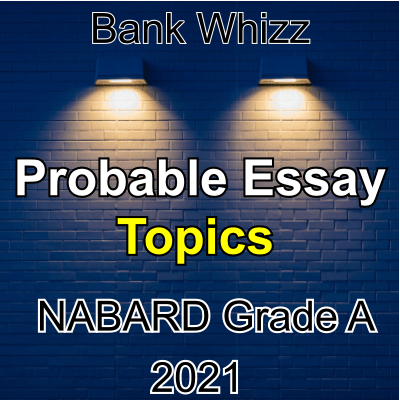 Most Probable Essay Topics for NABARD