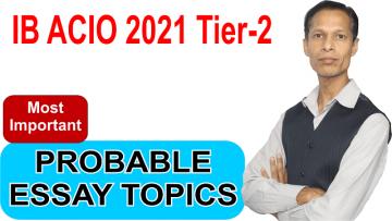 IB ACIO Tier 2 Most Important / Probable Essay Topics 2021