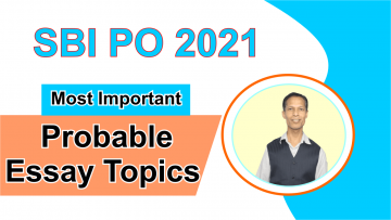 SBI PO 2021 - Most Important / Probable Essay Writing Topics