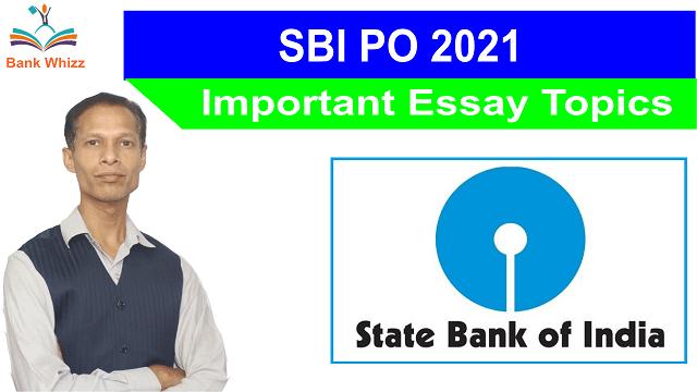 SBI PO 2021 important essay topics