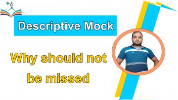 Descriptive Mock Why should not be missed