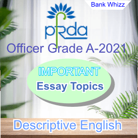 Most Important/Probable Essay Topics - PFRDA Officer Grade A 2021